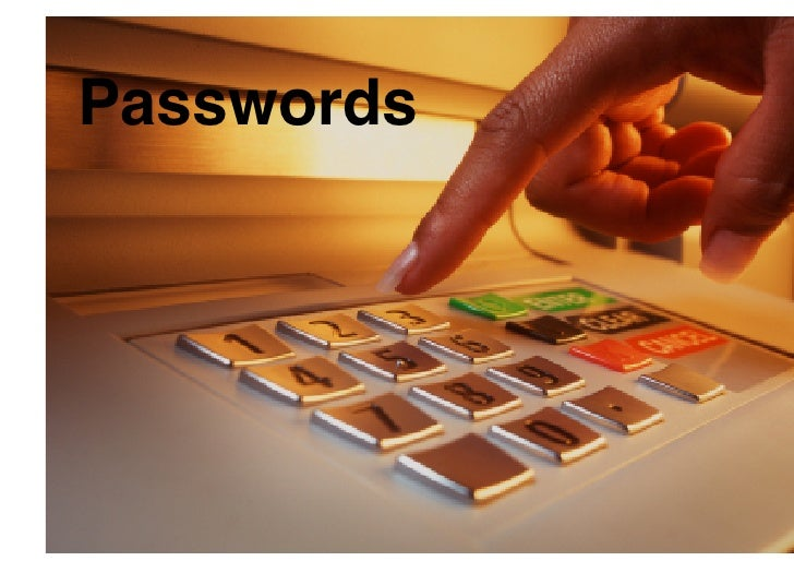 Passwords!