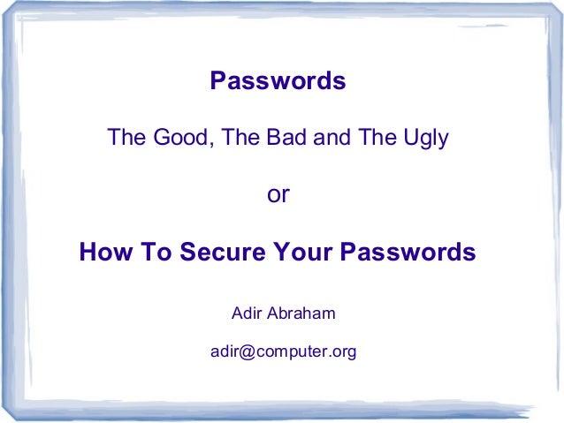 Passwords good badugly181212-2
