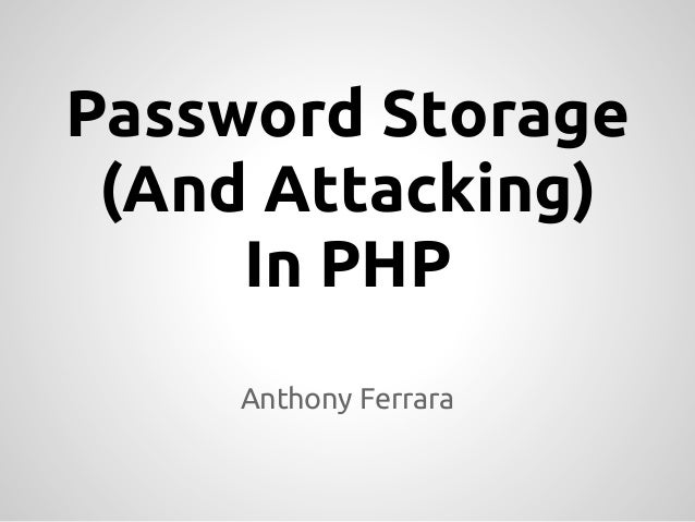 Password Storage and Attacking in PHP