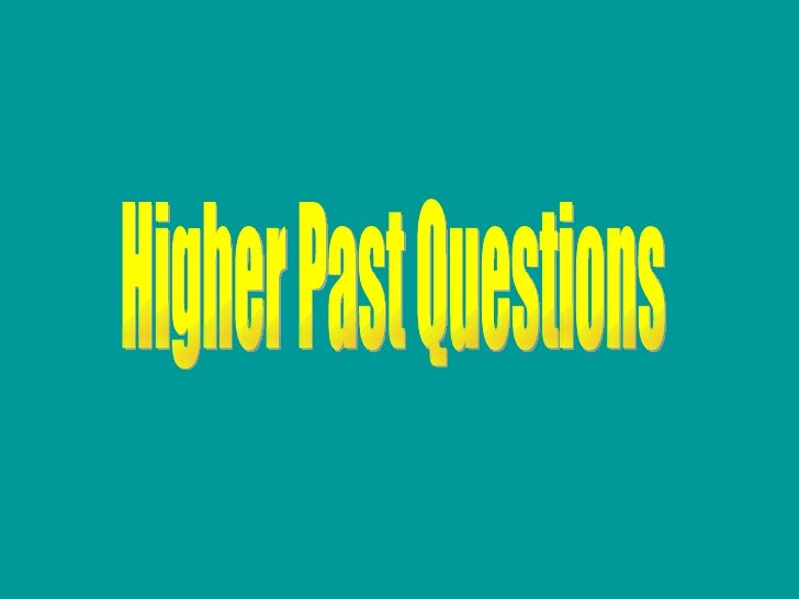 Higher Past Questions