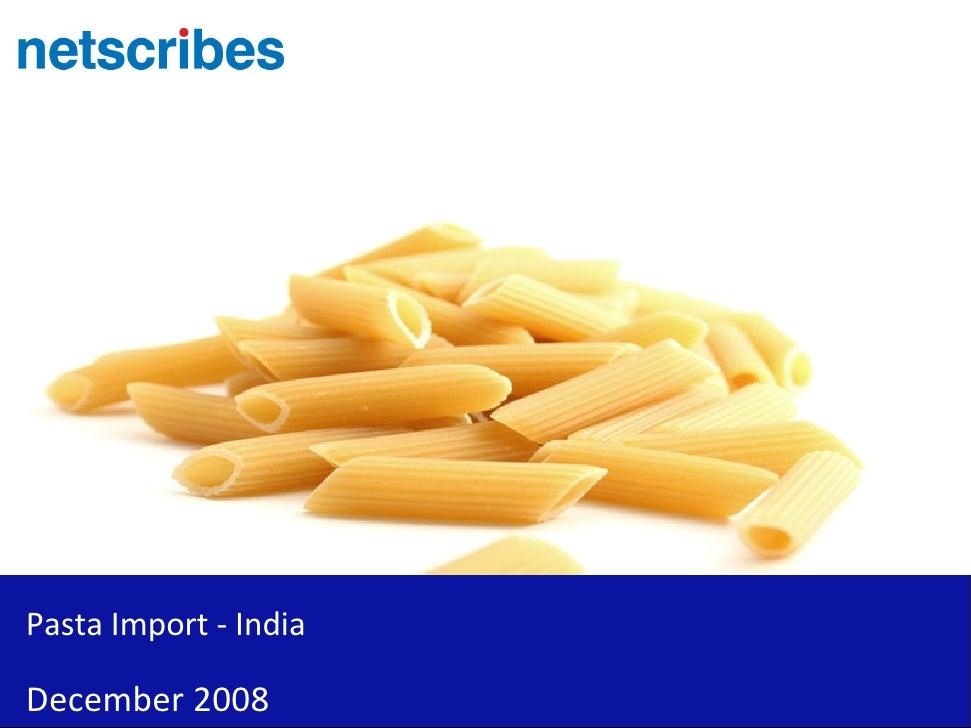 Pasta Import   India   Sample