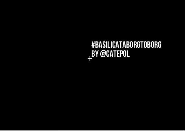#BASILICATABORGTOBORGBY @CATEPOL+