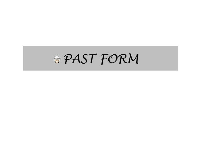 Past forms