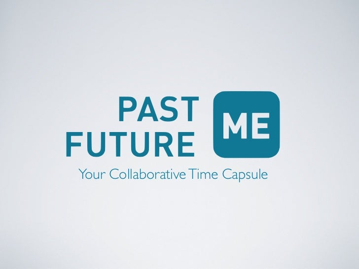 Your Collaborative Time Capsule