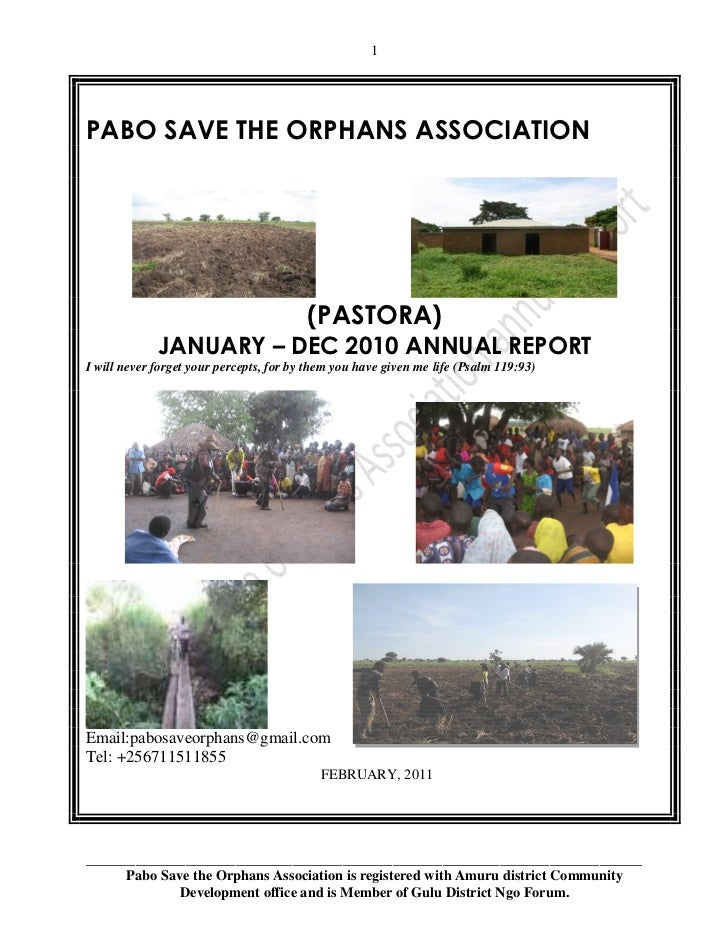 1PABO SAVE THE ORPHANS ASSOCIATION                                         (PASTORA)             JANUARY – DEC 2010 ANNUAL...