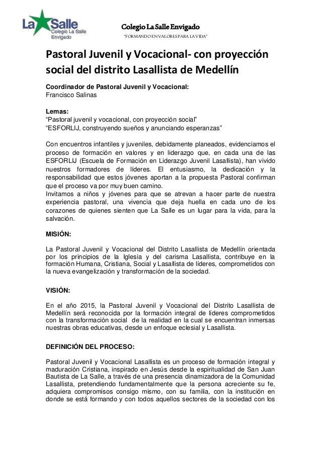 """Colegio La Salle Envigado  """"FORMANDO EN VALORES PARA LA VIDA""""  Pastoral Juvenil y Vocacional- con proyección  social del d..."""