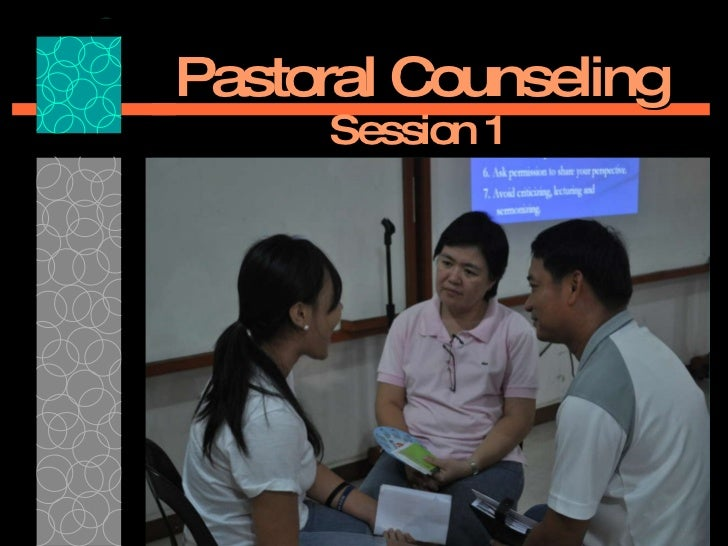 Pastoral Counseling Session 1