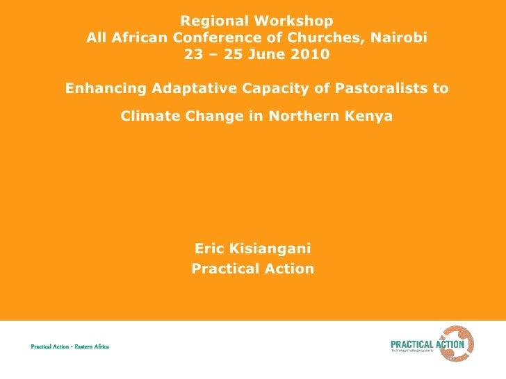 Kenya Pastoralist adaptation,  practical action - regional consultation