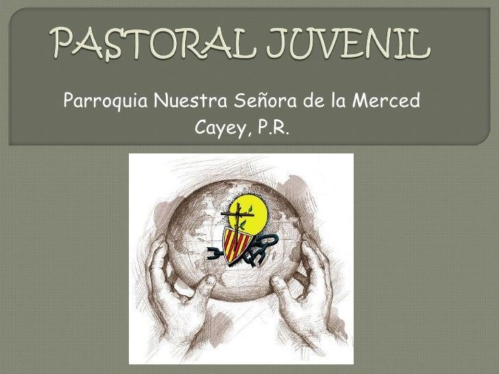 Parroquia Nuestra Señora de la Merced Cayey, P.R.