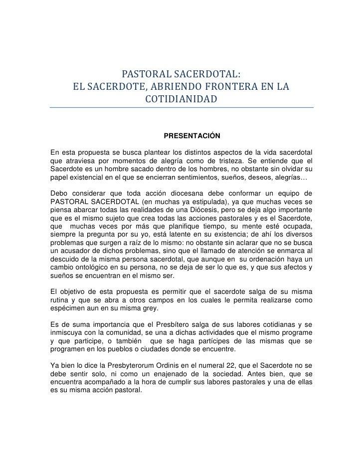 PASTORAL SACERDOTAL:      EL SACERDOTE, ABRIENDO FRONTERA EN LA                  COTIDIANIDAD                             ...