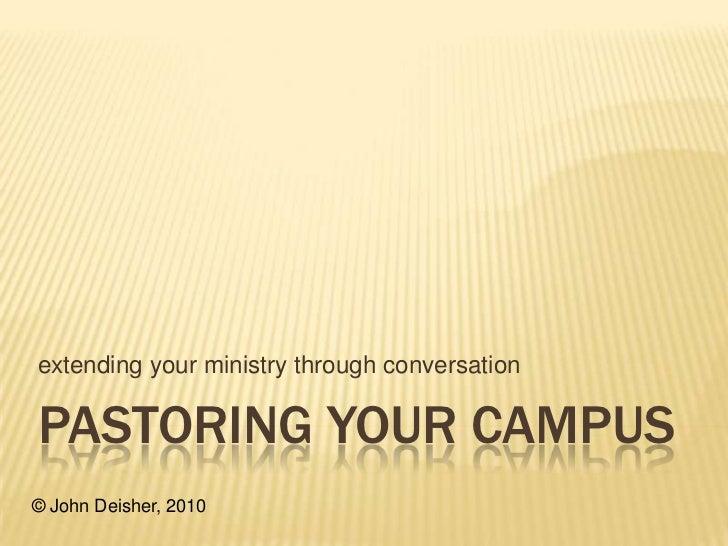 Pastoring Your Campus - SLA 2010
