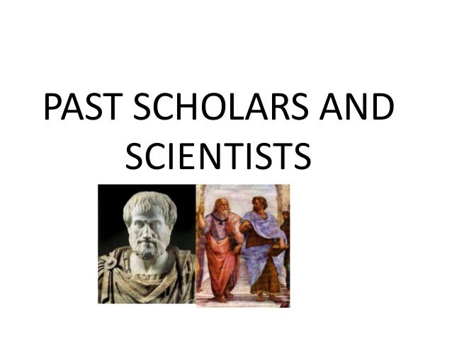 PAST SCHOLARS AND SCIENTISTS