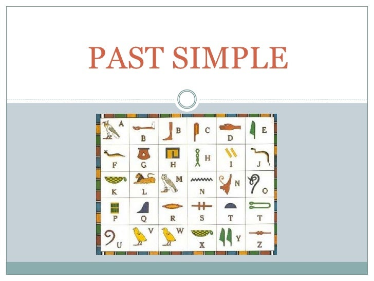 PAST SIMPLE<br />