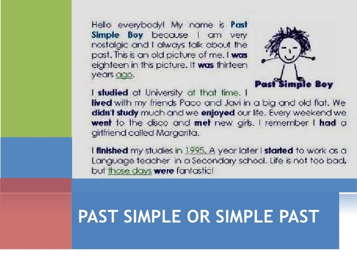 PAST SIMPLE OR SIMPLE PAST