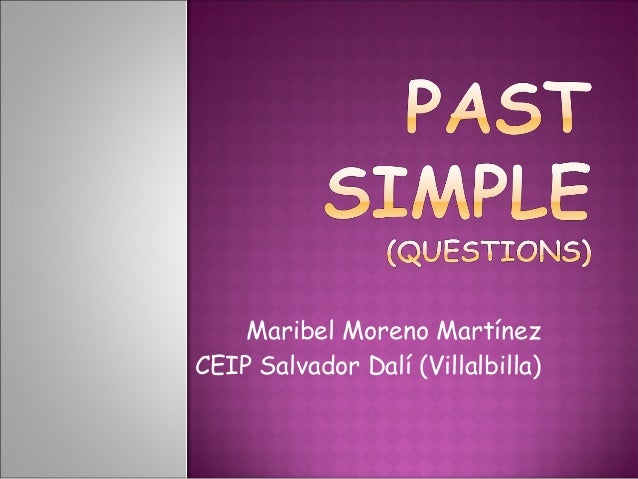 Past simple questions