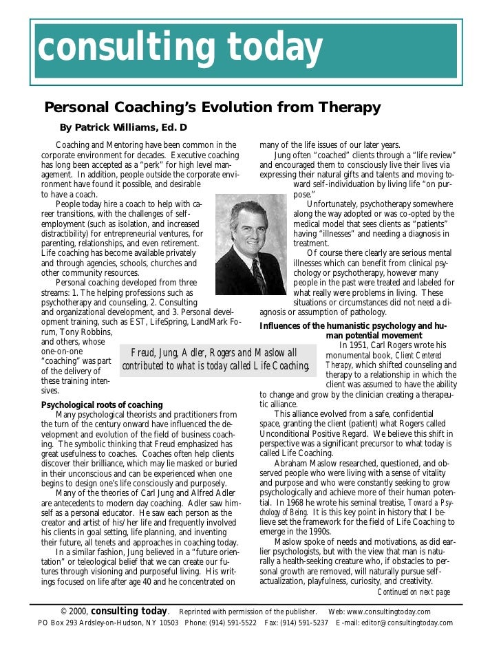 consulting today  Personal Coaching's Evolution from Therapy      By Patrick Williams, Ed. D      Coaching and Mentoring h...