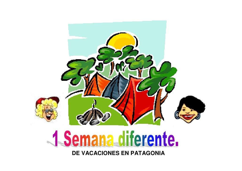 DE VACACIONES EN PATAGONIA