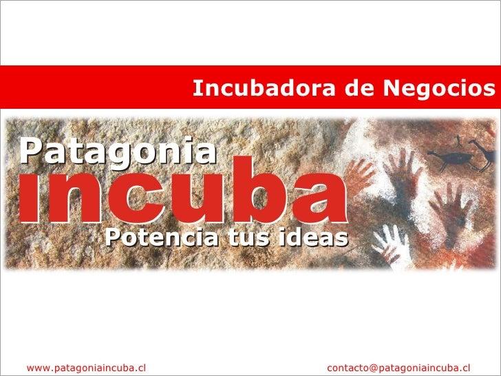 Patagonia Incuba lanzamiento Presentacion