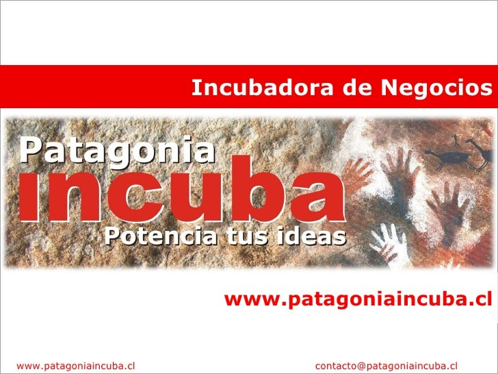 Incubadora de Negocios www.patagoniaincuba.cl