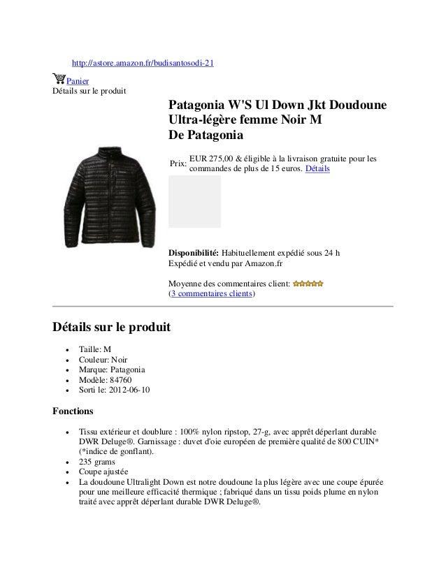 http://astore.amazon.fr/budisantosodi-21PanierDétails sur le produitPatagonia WS Ul Down Jkt DoudouneUltra-légère femme No...