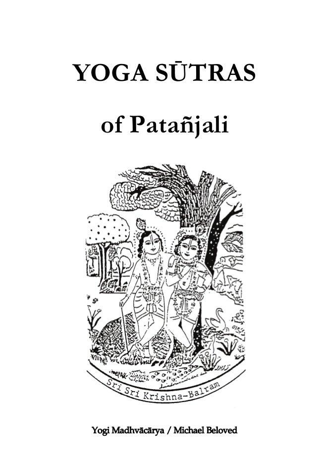 YOGA SŪTRAS of Patañjali  Yogi Madhvācārya / Michael Beloved