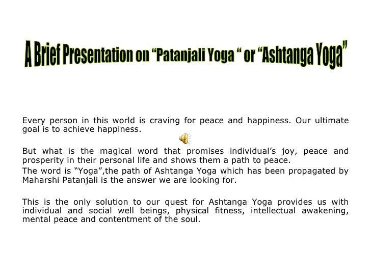 Ashtanga Yoga or Patanjali yoga presentation