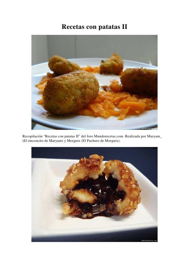 """Recetas con patatas IIRecopilación """"Recetas con patatas II"""" del foro Mundorecetas.com. Realizada por Maryam_(El rinconcito..."""