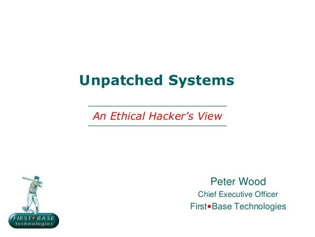 Unpatched Systems: An Ethical Hacker's View