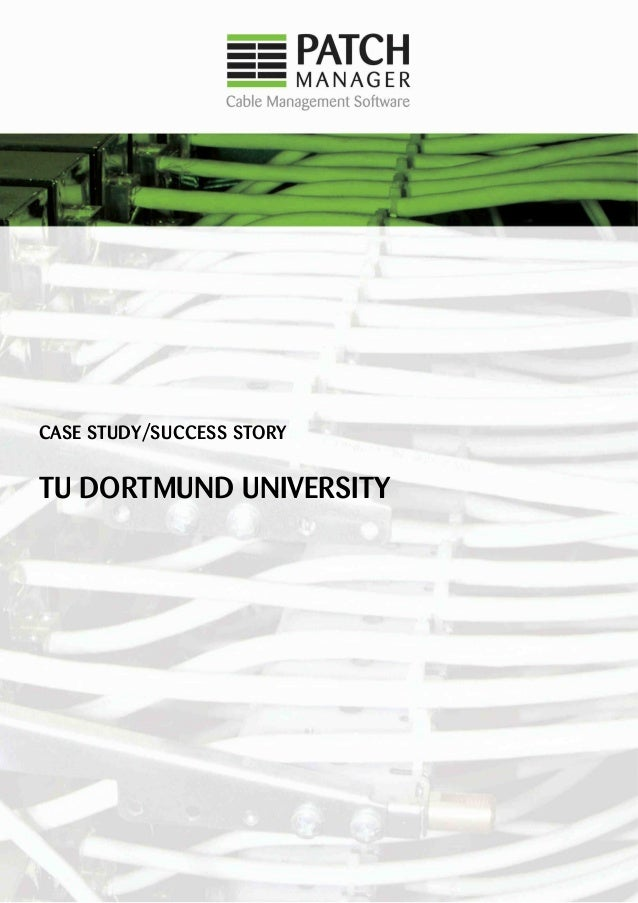 CASE STUDY/SUCCESS STORY TU DORTMUND UNIVERSITY