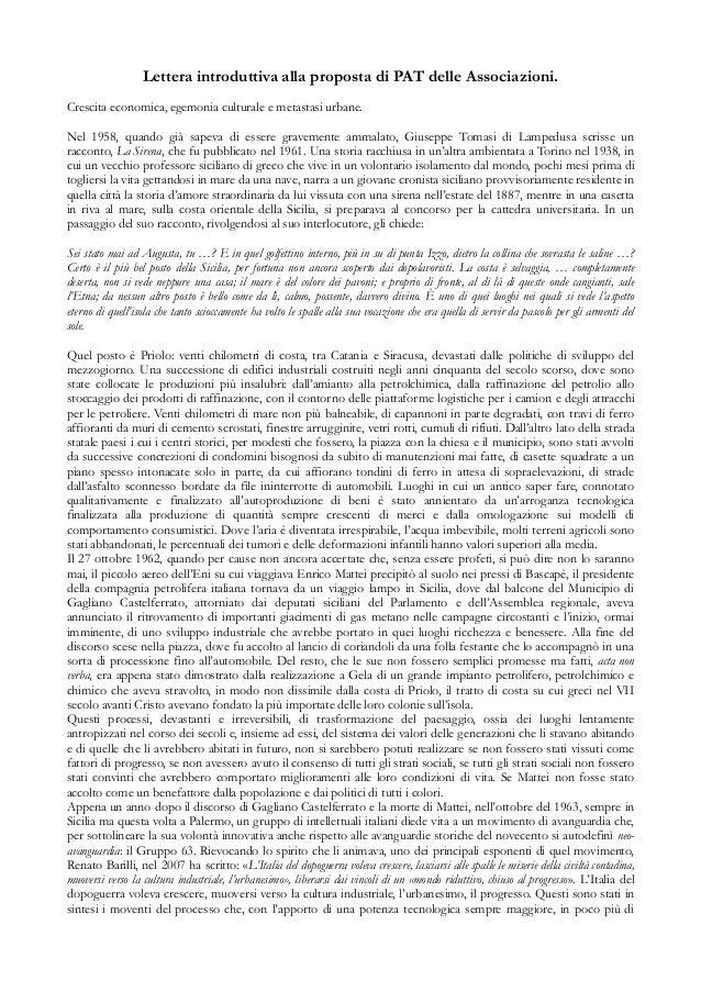 Lettera introduttiva alla proposta di PAT delle Associazioni. Crescita economica, egemonia culturale e metastasi urbane. N...