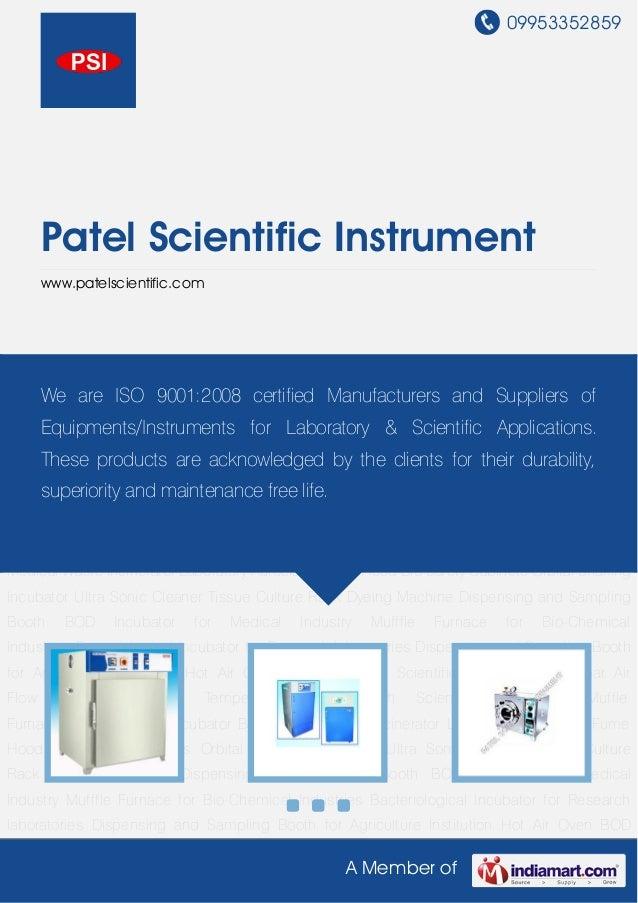 09953352859A Member ofPatel Scientific Instrumentwww.patelscientific.comHot Air Oven BOD incubator Scientific Instruments ...