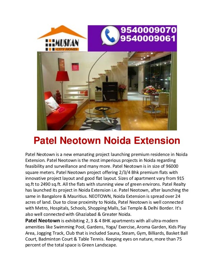 Patel Neotown Noida ExtensionPatel Neotown is a new emanating project launching premium residence in Noida Extension....