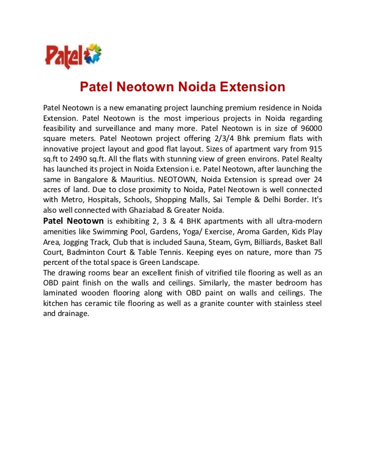 Patel Neotown Noida ExtensionPatel Neotown is a new emanating project launching premium residence in NoidaExtension. Patel...