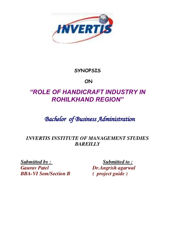 """1371600-342900 <br />SYNOPSIS<br /> ON<br />""""ROLE OF HANDICRAFT INDUSTRY IN ROHILKHAND REGION""""<br /> <br />   Bachelor  of..."""