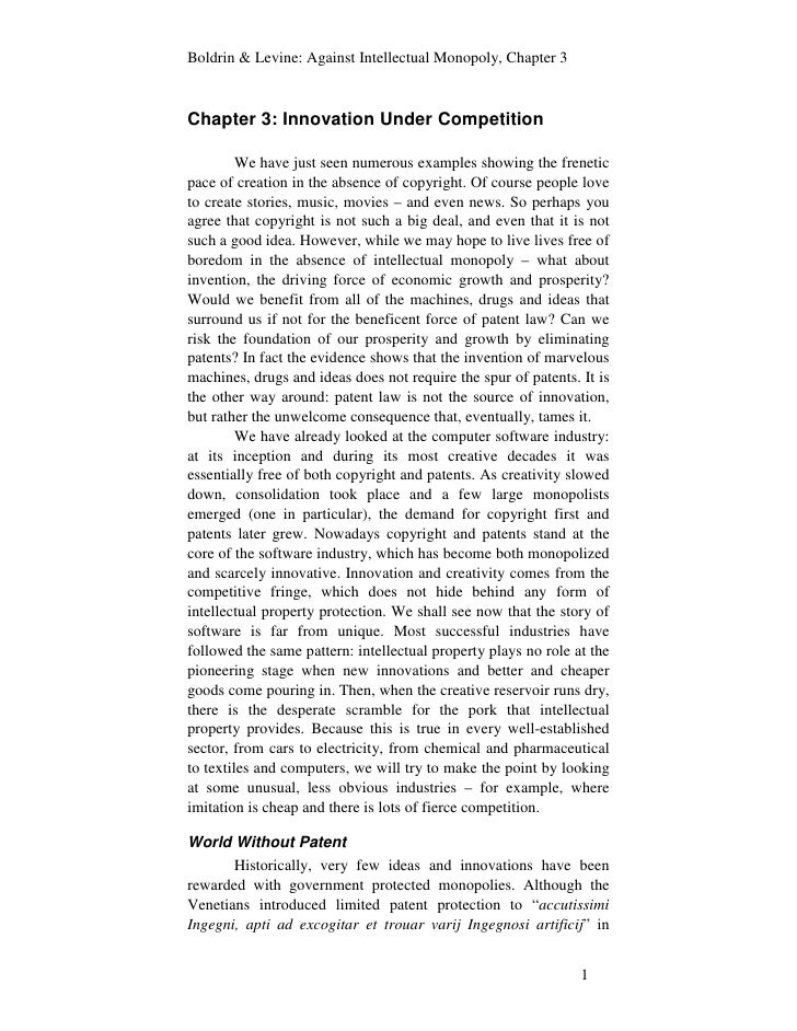 Boldrin & Levine: Against Intellectual Monopoly, Chapter 3    Chapter 3: Innovation Under Competition           We have ju...