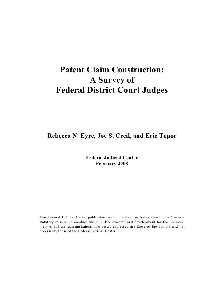 """2009 BIOL503 Class 8 Supporting Document: """"Patent Claim Construction: A Survey of Federal District Court Judges,"""" Federal Judicial Center February 2008"""