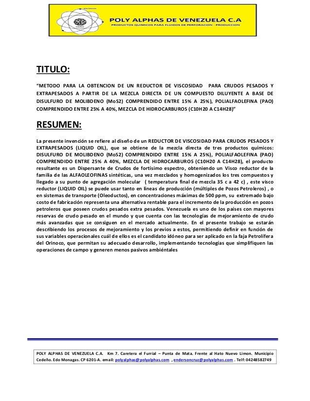 """TITULO: """"METODO PARA LA OBTENCION DE UN REDUCTOR DE VISCOSIDAD PARA CRUDOS PESADOS Y EXTRAPESADOS A PARTIR DE LA MEZCLA DI..."""