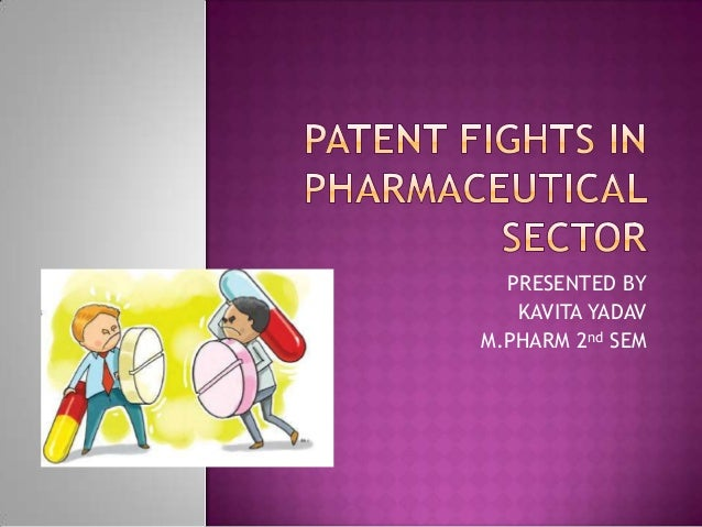 Patent fights in pharmaceutical sector