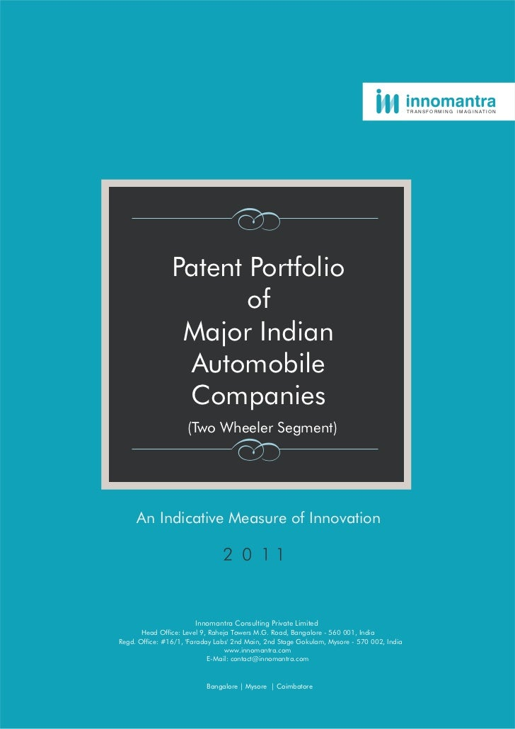 Patent Portfolio of Major Indian Automobile Companies (Two Wheeler Segment) 2011   Executive Summary