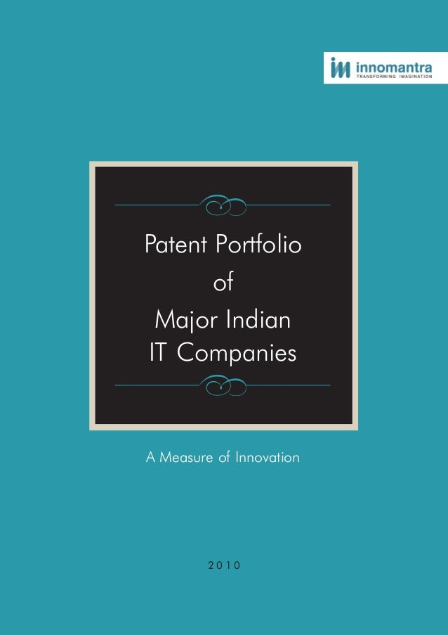 Patent PortfolioofMajor IndianIT CompaniesA Measure of Innovation2 0 1 0
