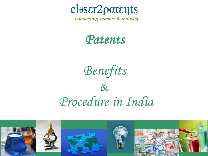 Patents <br />Benefits  <br />&<br />Procedure in India<br />