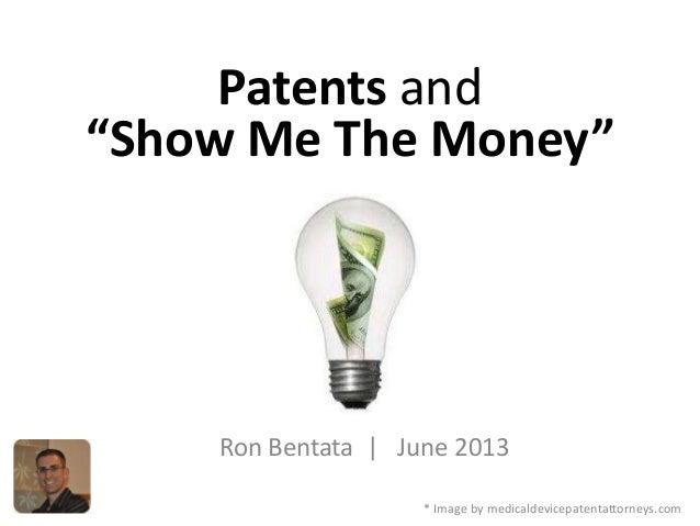 Patents and Making Money, ron bentata