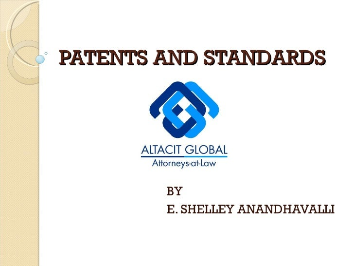 PATENTS AND STANDARDS BY E. SHELLEY ANANDHAVALLI