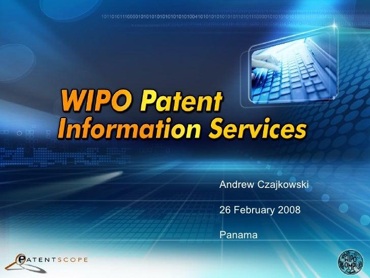 Andrew Czajkowski 26 February 2008 Panama