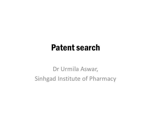Patent search Dr Urmila Aswar, Sinhgad Institute of Pharmacy