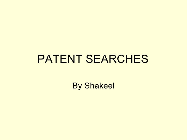 Patent Searches By Shakeel