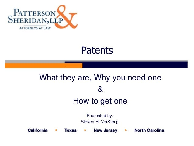 Patents     What they are, Why you need one                    &             How to get one                            Pre...