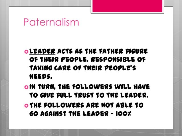 Pics For Gt Paternalistic Leadership