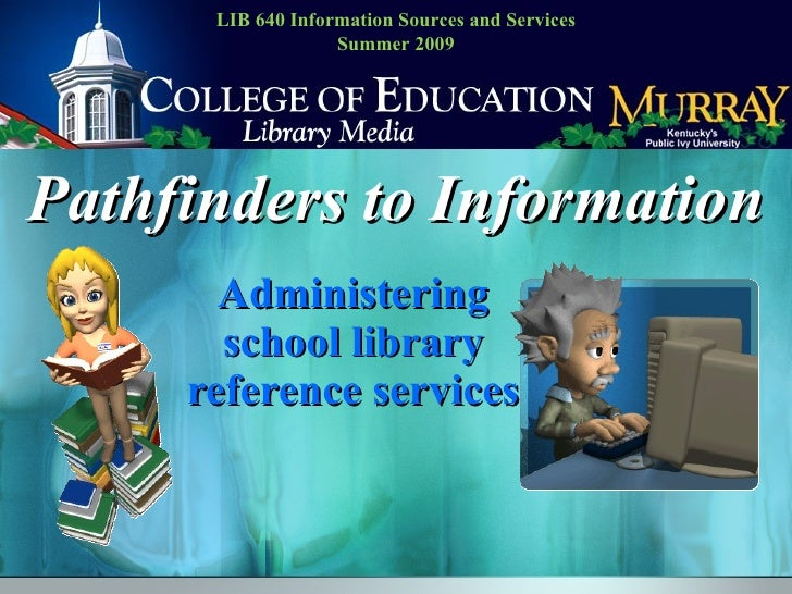 Pathfinders to Information:  2007 version