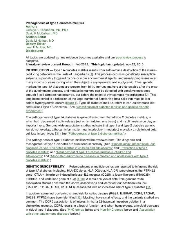 Pathogenesis of type 1 diabetes mellitusAuthorsGeorge S Eisenbarth, MD, PhDDavid K McCulloch, MDSection EditorDavid M Nath...